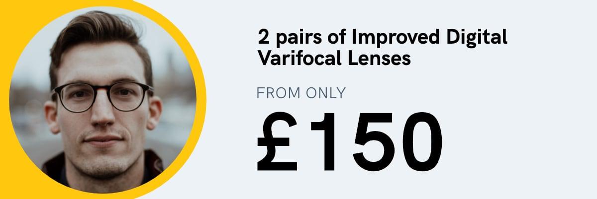 2 pair of new improved Digital Varifocal lenses from only £150